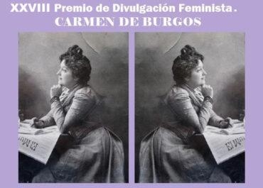 XXVIII PREMIOS DE DIVULGACIÓN FEMINISTA, CARMEN DE BURGOS